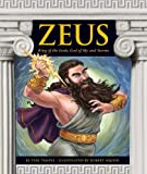 img - for Zeus: King of the Gods, God of Sky and Storms (Greek Mythology) book / textbook / text book