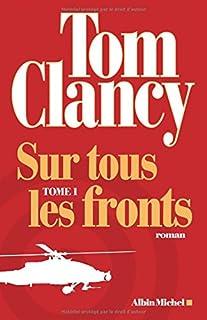 Sur tous les fronts : roman, Clancy, Tom