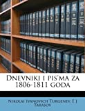img - for Dnevniki i pis'ma za 1806-1811 goda (Russian Edition) book / textbook / text book