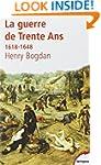 La guerre de Trente Ans - N�118: 1618...