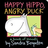 Acquista Happy Hippo, Angry Duck: A Book of Moods