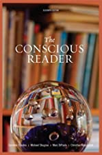 The Conscious Reader by Caroline F. Shrodes Late