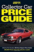 2011 Collector Car Price Guide from Krause Publications