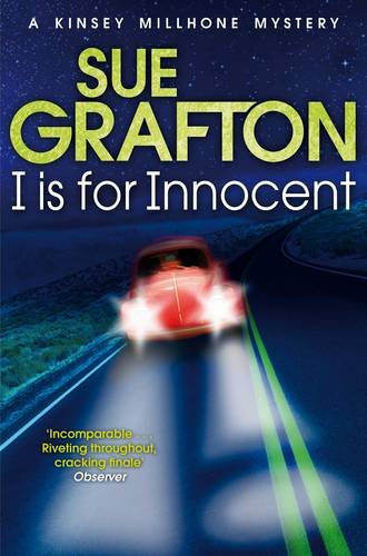 I is for Innocent (Kinsey Millhone Alphabet series)