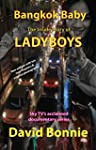 Bangkok Baby - The Inside Story of La...