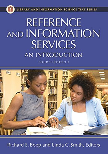 Reference and Information Services: An Introduction, 4th Edition (Library and Information Science Text)