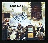 Bella Band by Bella Band (2006-02-21)