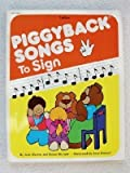 Piggyback Songs to Sign