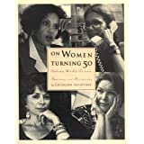On Women Turning Fifty: Celebrating Mid-Life Discoveries ~ Cathleen Rountree