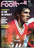 FRANCE FOOTBALL [No 1882] du 04/05/1982 - CHAMPIONNAT - EUROPE - HAMBOURG - FRANCE - PEROU - LPATINI A TURIN BARBERIS....
