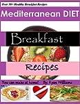 Mediterranean Diet Breakfast Recipes:...