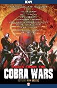 Tales from the Cobra Wars: A G.I. Joe Anthology by Max Brooks, Chuck Dixon, Matt Forbeck, Jon McGoran, Jonathan Maberry, John Skipp, Cody Goodfellow, Duane Swierczynski, Dennis Tafoya cover image