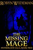 The Missing Mage (Stoneblood Saga Book 2)