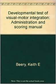 Developmental Test Of Visual Motor Integration