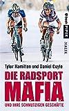 Die Radsport-Mafia und ihre schmutzigen Gesch�fte