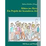 """Mitten ins Herz: Ein Projekt der besonderen Art: MS Faces and Wordsvon """"Sabine Sch�fer"""""""