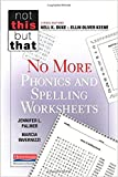 No More Phonics and Spelling Worksheets