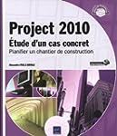 Project 2010 - �tude d'un cas concret...
