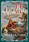 Agatha H and the Airship City