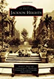 img - for Jackson Heights (Images of America (Arcadia Publishing)) book / textbook / text book