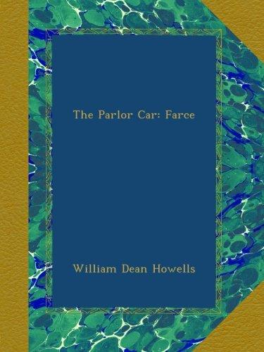 The Parlor Car: Farce (Parlor Press compare prices)