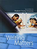 img - for Writing Matters Special Edition for Brigham Young University book / textbook / text book
