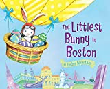 The Littlest Bunny in Boston: An Easter Adventure