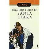 Segundo curso en santa clara n.E. (Serie Santa Clara)