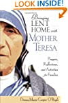 Bringing Lent Home with Mother Teresa...