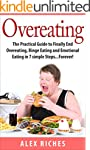 Overeating: The Practical Guide to Fi...