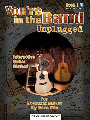 You're in the Band Unplugged: Book 1 for Acoustic Guitar