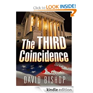 Free Kindle Book: The Third Coincidence, by David Bishop. Publisher: Oceanview Publishing (February 6, 2012)