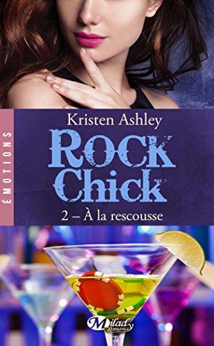 Rock Chick Tome 2 : À la rescousse 51%2B8qD0XTTL