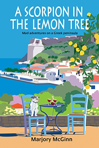 a-scorpion-in-the-lemon-tree-mad-adventures-on-a-greek-peninsula-english-edition