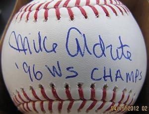 Mike Aldrete Signed Baseball - 96 Ws Champs Oml - Autographed Baseballs
