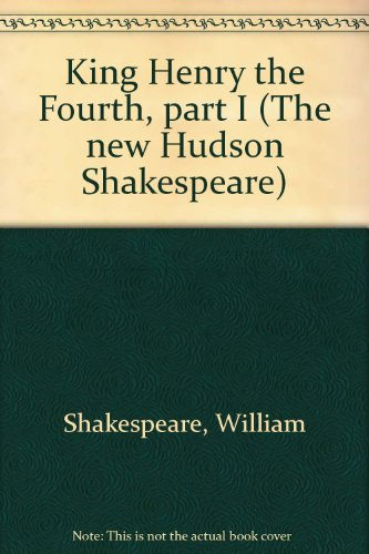 king-henry-the-fourth-part-i-the-new-hudson-shakespeare
