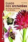 Guide des orchidées de France, de Suisse et du Benelux par Delforge