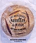 Les meilleures recettes de pain autou...