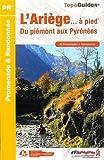 L'Ariège à pied : 40 promenades & randonnées
