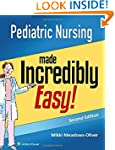 Pediatric Nursing Made Incredibly Easy