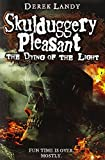 Derek Landy The Dying of the Light (Skulduggery Pleasant, Book 9)