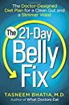 The 21-Day Belly Fix: The Doctor-Desi…