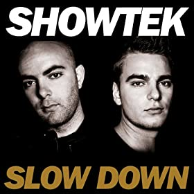 Slow Down (Original Mix)