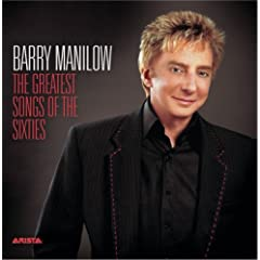 Barry Manilow   2006   The Greatest Songs Of The Sixties preview 0