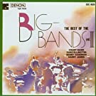 The Best of the Big Bands Volume 2