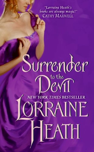 Surrender to the Devil (Scoundrels of St. James) by Lorraine Heath