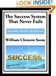 The Success System That Never Fails...