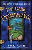 The Dark Dreamweaver (The Remin Chronicles)