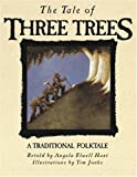 img - for The Tale of Three Trees: A Traditional Folktale by Angela Elwell Hunt, Tim Jonke (Illustrator) (1989) Hardcover book / textbook / text book