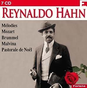 Hahn : Mélodies / Mozart / Brummel / Malvina / Pastorale de Noël